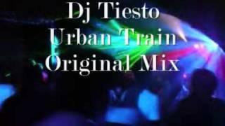 Dj Tiesto - Urban Train (Original Mix).wmv