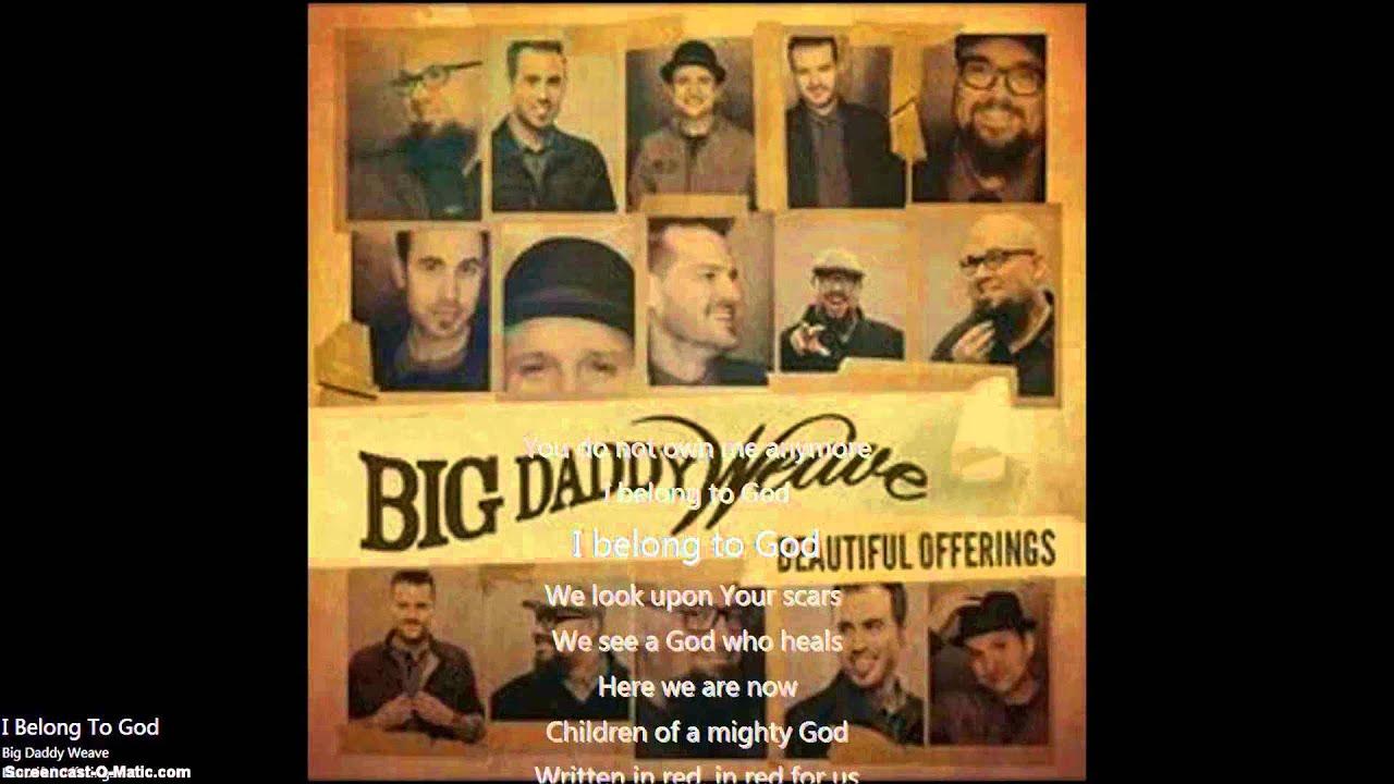 big-daddy-weave-i-belong-to-god-lyrics-and-chords-robbie-curtis