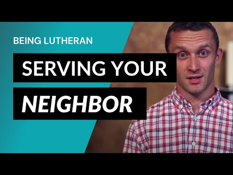 Being Lutheran - Video Lesson 4