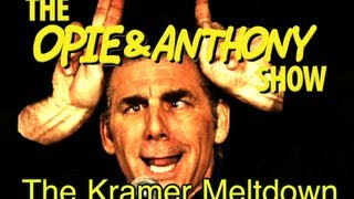 Opie & Anthony: The Kramer Meltdown (11/21-12/01/06)