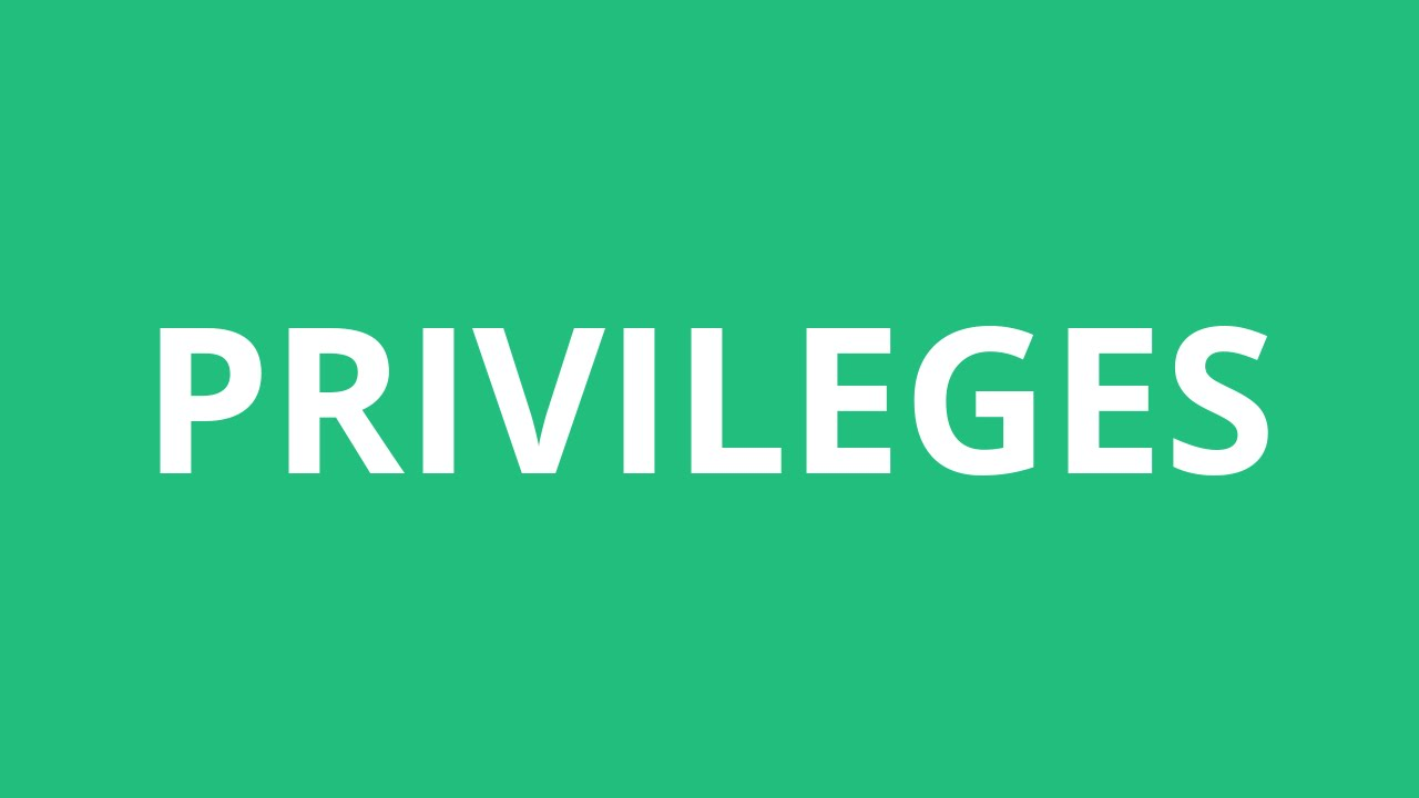 How To Pronounce Privileges - Pronunciation Academy