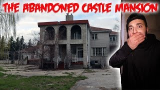 THE HAUNTED ABANDONED CASTLE MANSION! THEY LEFT IN A HURRY
