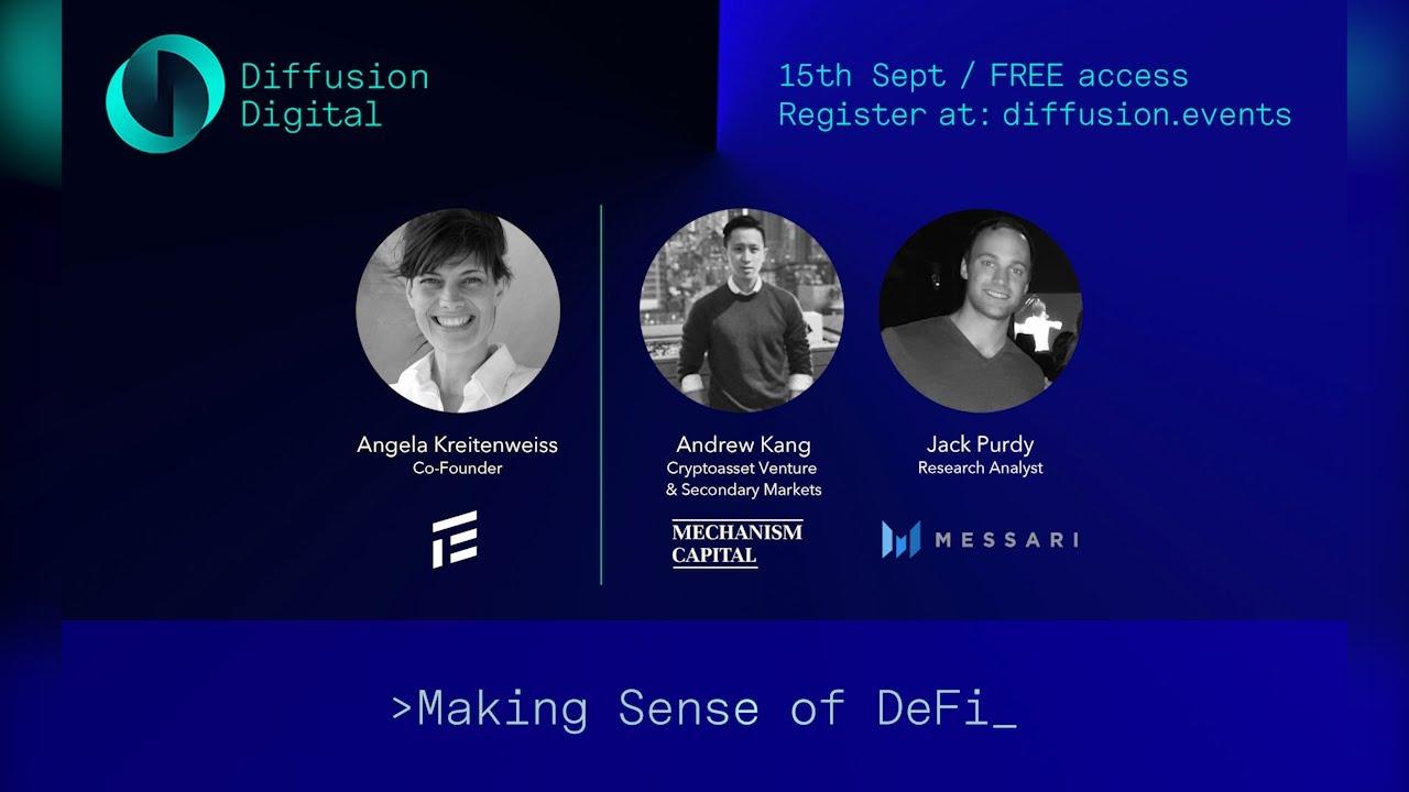 Diffusion Digital 2020: Making Sense of DeFi