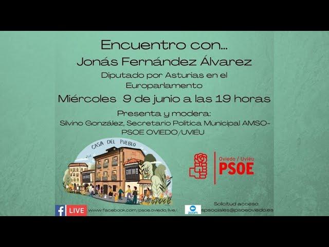 Diálogo virtual con compañeros y compañeras de la Agrupación Municipal Socialista de Oviedo