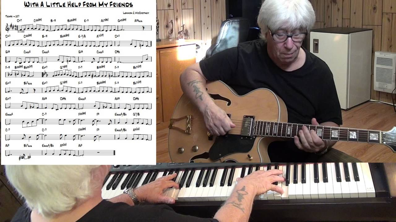 With a little help from my friends jazz guitar piano cover with a little help from my friends jazz guitar piano cover lennon mccartney hexwebz Choice Image