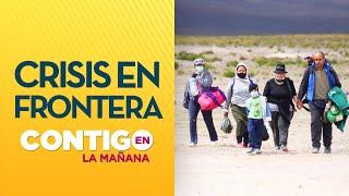 ¿CIERRE DE FRONTERAS? Polémica por migración en el norte de Chile - Contigo en La Mañana