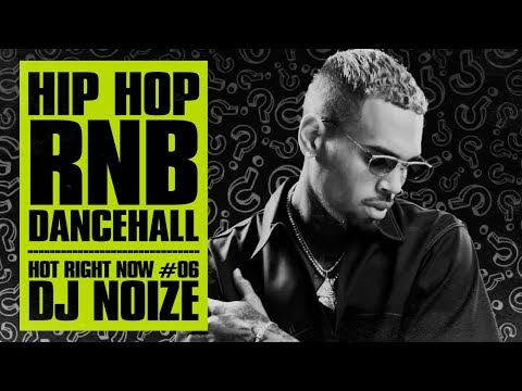 🔥 Hot Right Now #06 | Urban Club Mix August 2017 | New Hip Hop R&B Dancehall Songs | DJ Noize Mix