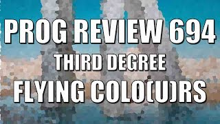 Baixar Prog Review 694 - Third Degree - Flying Colors