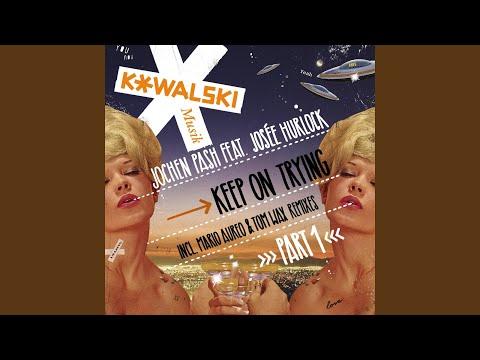 Keep on Trying (feat. Joseé Hurlock) (Tom Wax Remix)