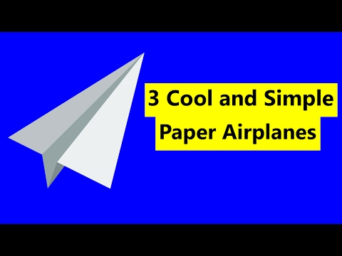 3 Cool and SIMPLE Paper Airplanes [DIY]
