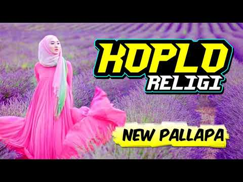 Album KOPLO RELIGI Spesial NEW PALLAPA Terbaru April 2018