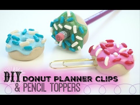 DIY Donut Planner Clips and Pencil Toppers: Gift Idea for Students, Teachers, or Planner Lovers!