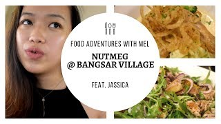 Video EP 11 : FOOD ADVENTURES WITH MEL || NUTMEG, BANGSAR VILLAGE 2 download MP3, 3GP, MP4, WEBM, AVI, FLV Agustus 2018
