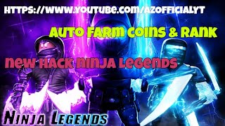 New Hack/Script   Ninja Legends   Auto Farm & Max Rank