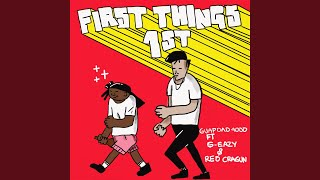 First Things First (feat. G-Eazy and Reo Cragun)
