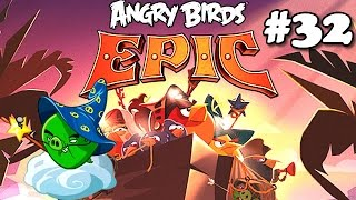 Angry Birds Epic #32 Mountain Pig Castle