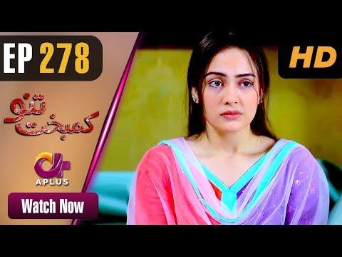 Kambakht Tanno - Episode 278 - Aplus Dramas