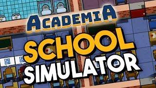 Academia : School Simulator - RUNNING MY OWN SCHOOL! ★ First Steps, Introduction, Tutorial, Building