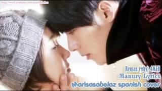 ♪ OST SECRET GARDEN - 4MEN - Reason | Why  (Spanish Cover) by Marisabelaz