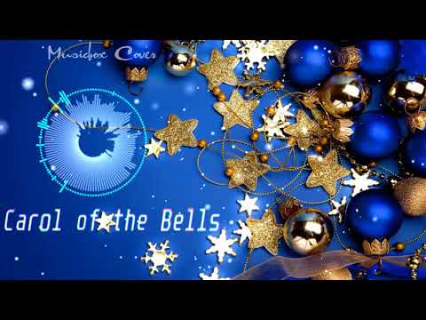 [Music box Cover] Christmas Song - Carol of the Bells