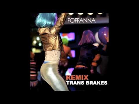 trans brakes - remix