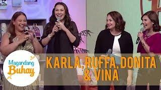 Karla, Ruffa, Donita and Vina share the common things they have | Magandang Buhay