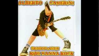 Alberto Camerini & Skidsoplastik - Kids Wanna Rock