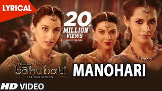 Baahubali Songs Telugu | Manohari Lyrical Video Song | Prabhas,Anushka, Tamannaah | Bahubali Songs