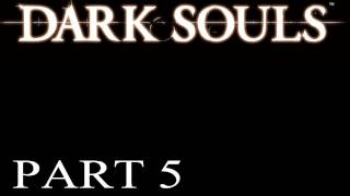 Dark Souls Walkthrough - PT. 5 - The Undead Burg - Part 2 - Taurus Demon Boss