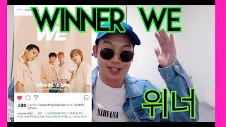 """WINNER 위너 - AH YEAH """"WE"""" EP TEASER IMAGE REACTION STREAM IC"""