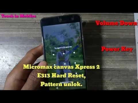 Micromax E313 Hard Reset | Micromax Canvas Xpress 2 E313 How To Hard Reset