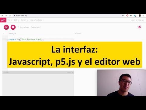 Javascript, p5.js y el editor web — Tutorial thumbnail