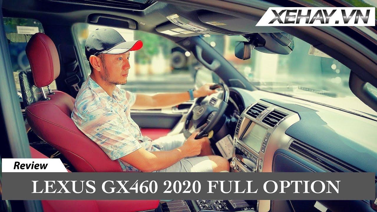 Trải nghiệm Lexus GX460 Full Option giá 6,2 tỷ