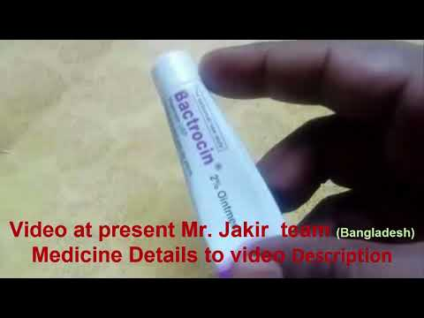How to use Bactrocin 2 percent Orintment cream