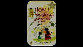 """Literature Reader-""""How I taught my Grandmother to read"""""""
