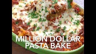 Million Dollar Pasta Bake- Tastes like a Million Bucks! if a million was in pasta