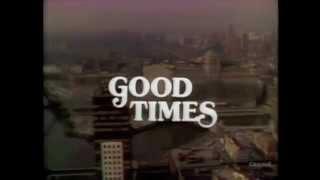 THEME SONG: Good Times