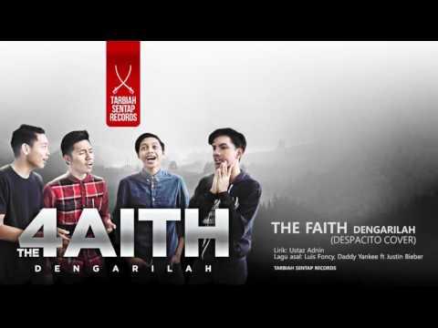 The faith-dengarilah. (Despacito cover)