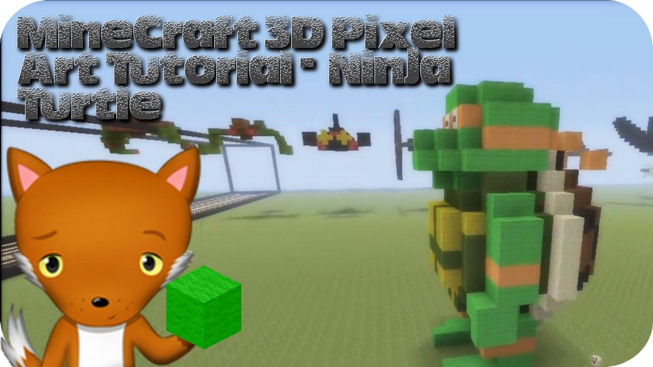 Minecraft 3d Pixel Art Tutorial Teenage Mutant Ninja Turtle