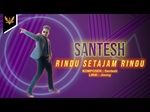 Download SANTESH - Rindu Setajam Rindu  s  Mp4 baru