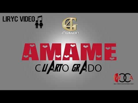 Cuarto Grado - Ámame ( Liryc ) - [ Audio Official HD ® ] - YouTube