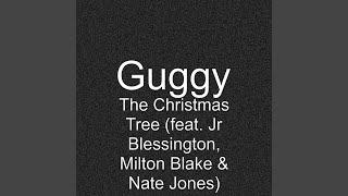 The Christmas Tree (feat. Jr Blessington, Milton Blake & Nate Jones)