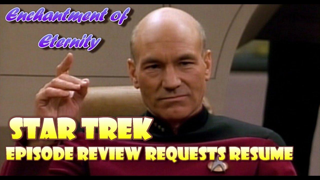 star trek episode review requests resume