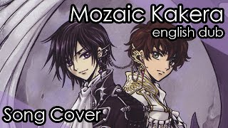 【azuru】Mosaic Kakera【ENGLISH fandub】Code Geass TV-Size