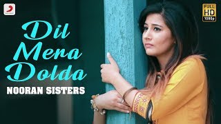 Nooran Sisters Dil Mera Dolda   Album : Jazbati   Kala Nizampuri   New Punjabi Song 2019