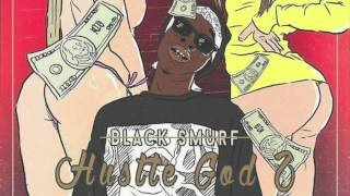 Black Smurf - Hustle God 2: Mind Over Matter (Full Album)