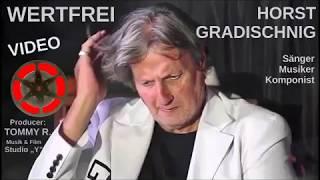 """Horst Gradischnig """"Wertfrei"""""""