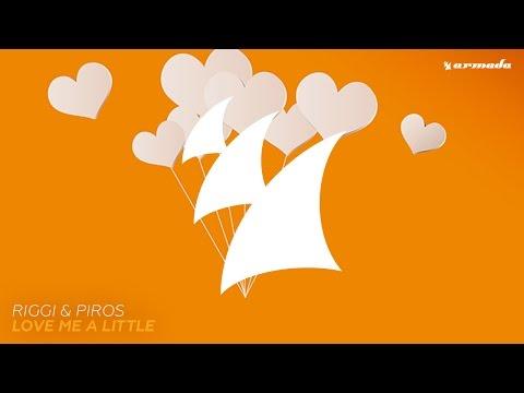 Riggi & Piros - Love Me A Little (Radio Edit)