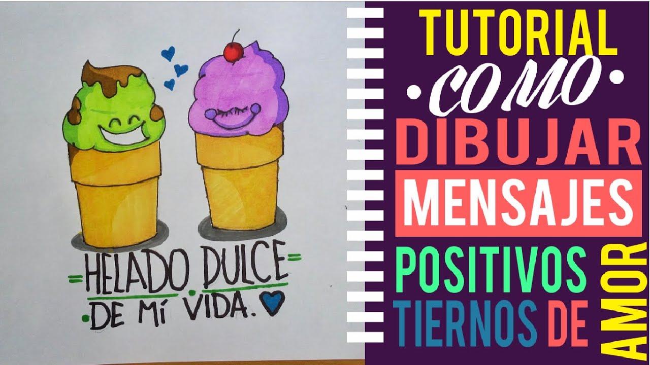 Como Dibujar Mensajes De Amor Tiernos Y Positivos Dibujos Faciles