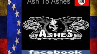 Ashes  Ash To Ashes  Venezuela